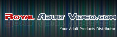 RAOYL ADULT VIDEO.COM, YOUR ADULT PRODCUTS DISTRIBUTORS